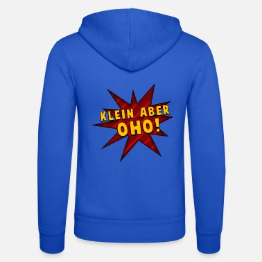 Small Small but oho! - Unisex Zip Hoodie