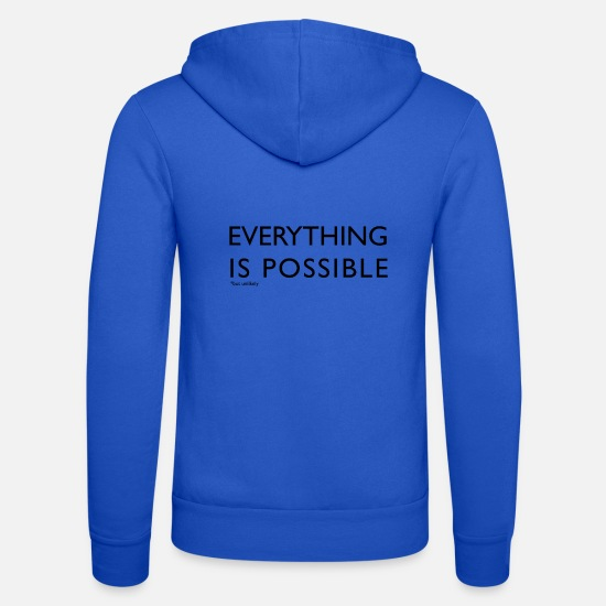 National Team Hoodies & Sweatshirts - EVERYTHING IS POSSIBLE - Unisex Zip Hoodie royal blue