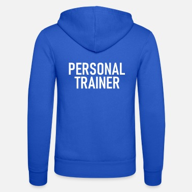 Personal Personal Trainer - Training - Sports - Gym - Fitness - Unisex Zip Hoodie
