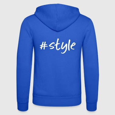 Style style - Unisex Hooded Jacket by Bella + Canvas