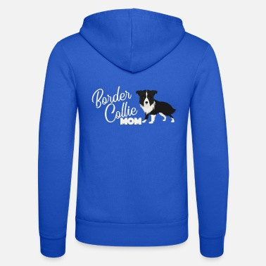 Border Collie Border Collie Dog Dog Mum Gift Shirt Daddy - Unisex Hooded Jacket by Bella + Canvas