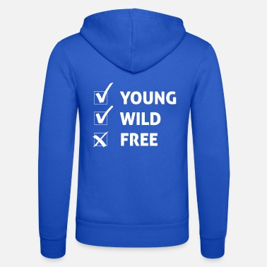 Young Wild And Free Young Wild and Free / gift idee - Unisex zip hoodie