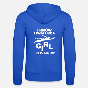 swim like a girl - Unisex Kapuzenjacke