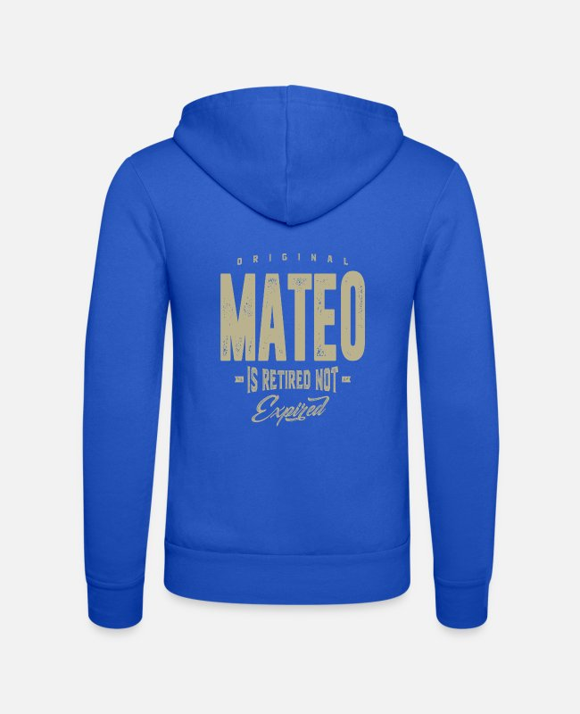 Mateo Hoodies & Sweatshirts - Mateo! T-shirts and Hoodies for you - Unisex Zip Hoodie royal blue