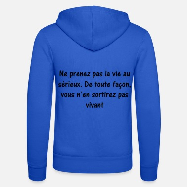 Citations citation humour - Veste à capuche unisexe