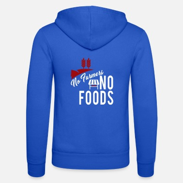 Food NO farmer without food - Unisex Zip Hoodie