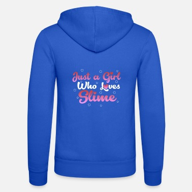 Slime Just a Girl Who Loves Slime - Unisex Hooded Jacket by Bella + Canvas