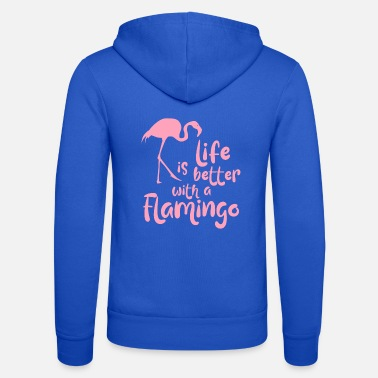 Girl Life Is Better With A Flamingo - Unisex Zip Hoodie