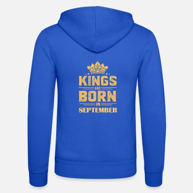 Born In September Gift born in September, Born in September - Unisex Zip Hoodie
