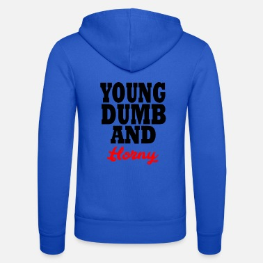Young Money young dumb and horny - Unisex zip hoodie
