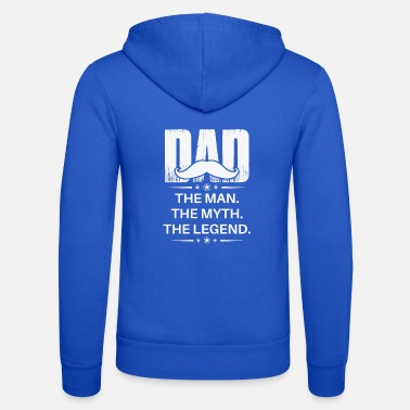 Men s Dad The Man The Myth The Legend T Shirt - Unisex Zip Hoodie