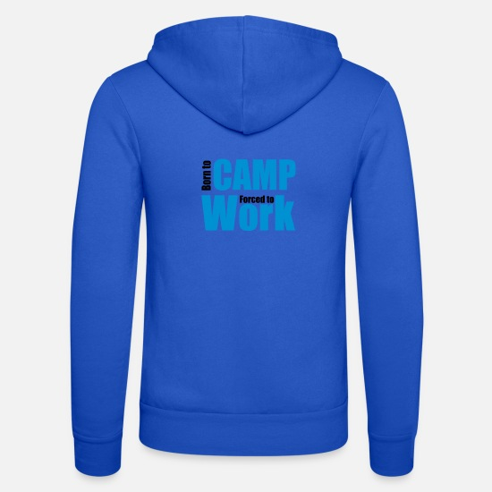 To Camp Hoodies & Sweatshirts - camping - Unisex Zip Hoodie royal blue