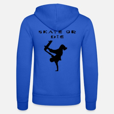 Stencil SKATE OR THE! Stencils design, stencil - Unisex Zip Hoodie
