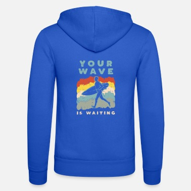 Your Wave Is Waiting - Retro Vintage Surf Design - Unisex Kapuzenjacke