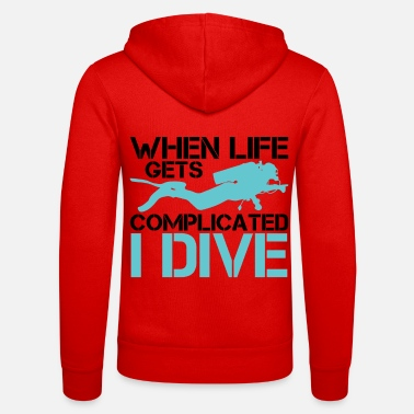 Lake When life gets complicated - I Dive Diving - Unisex Zip Hoodie