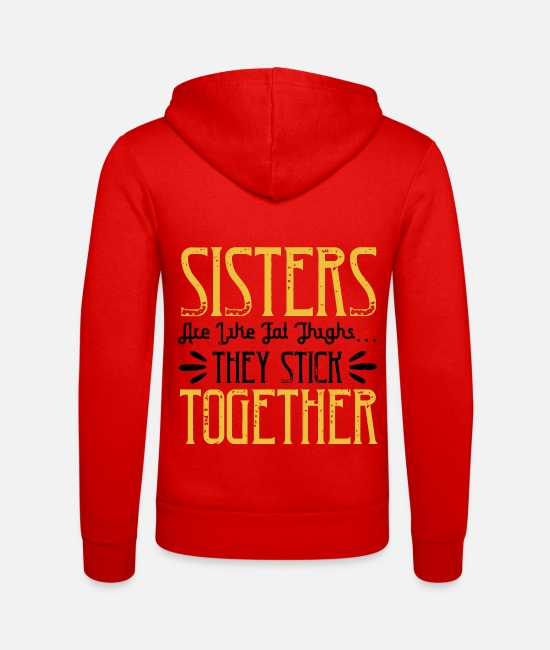 Bruder Pullover & Hoodies - Sisters are like fat thigh - Unisex Kapuzenjacke klassisch Rot