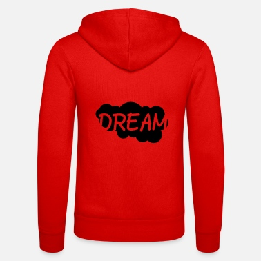 Dream Crew Dream realize your dream - Unisex Hooded Jacket by Bella + Canvas