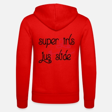 Supergirl Supergirls Just slide - Unisex Kapuzenjacke