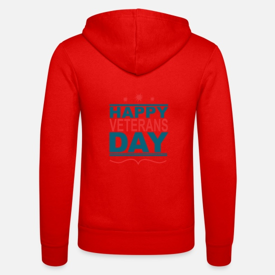 Happy Holidays Hoodies & Sweatshirts - Happy Veteran Day - Unisex Zip Hoodie classic red