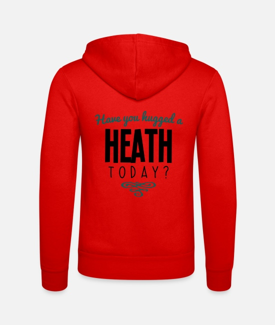 Today Hoodies & Sweatshirts - have you hugged a heath name today - Unisex Zip Hoodie classic red