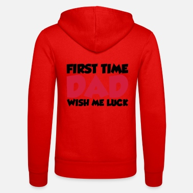 Baby First Time Dad - Unisex Zip Hoodie