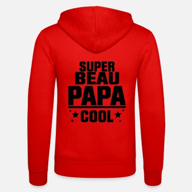 Super Héros SUPER BEAU PAPA COOL,citation,message - Veste à capuche unisexe