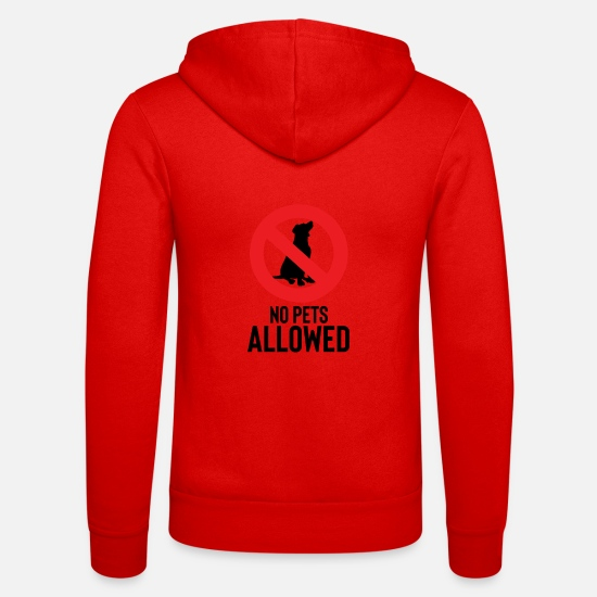 Gift Idea Hoodies & Sweatshirts - No pets allowed - No pets allowed - Unisex Zip Hoodie classic red
