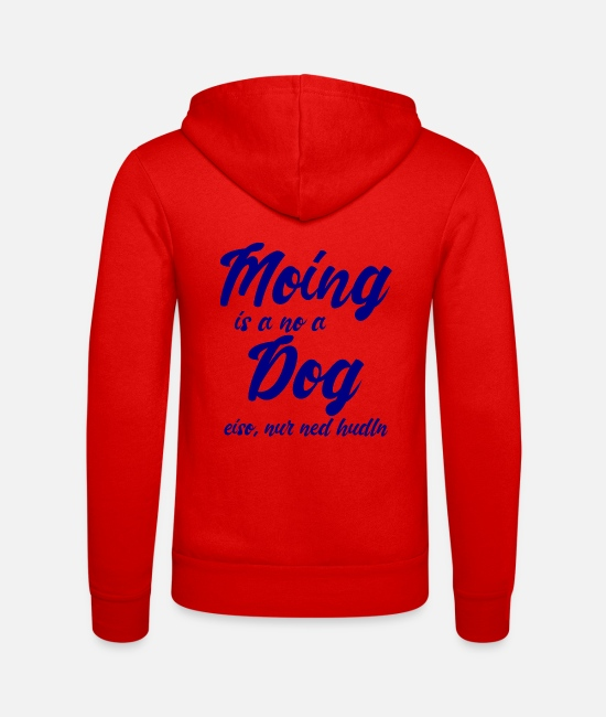 Hudln Hoodies & Sweatshirts - Moing is a no a dog - blue - Unisex Zip Hoodie classic red