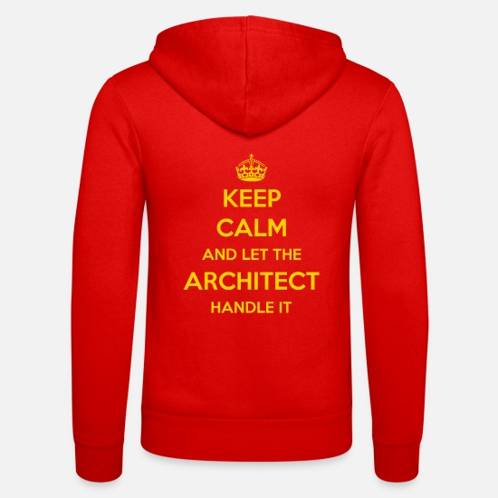Architect Hoodies & Sweatshirts - KEEP CALM AND LET ARCHITECT HANDLE IT - Unisex Zip Hoodie classic red