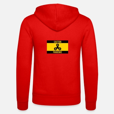 Pandemic Fidget Spinner: Caution Pandemic - Unisex Zip Hoodie
