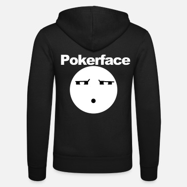 Pokerface Lustiges Pokerface Gesicht - Unisex Kapuzenjacke
