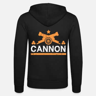 Cannonball Cannon gift cannonball fortress - Unisex Zip Hoodie