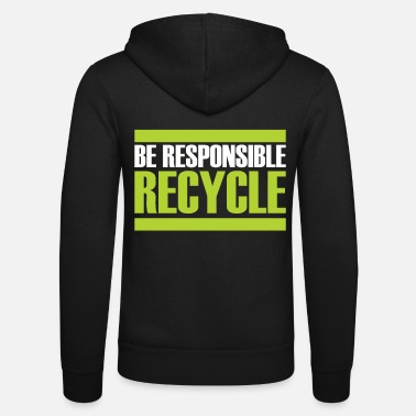 Sustainable Recycling gift sustainability sustainable - Unisex Zip Hoodie