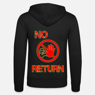 Return No Return - Unisex Kapuzenjacke