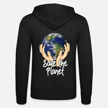 Planet Save The Planet - Unisex Zip Hoodie