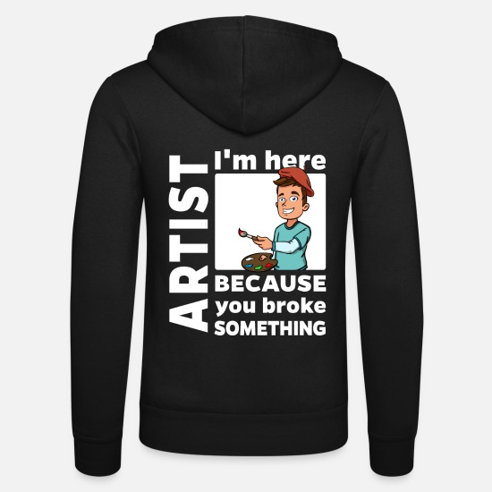 Actor Hoodies & Sweatshirts - Artist Artist - Im here - Unisex Zip Hoodie black