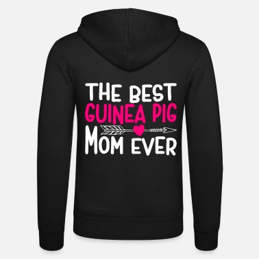 Nagetier The Best Guinea Pig Mom Ever Meerschwein Design - Unisex Kapuzenjacke