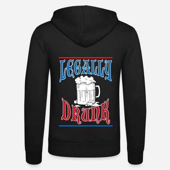 Birthday Hoodies & Sweatshirts - Legal drunk adult alcohol gift - Unisex Zip Hoodie black