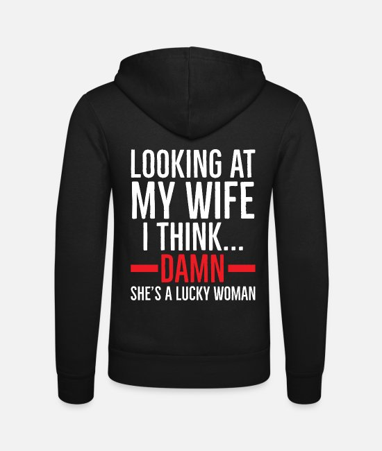 Wedding Day Hoodies & Sweatshirts - Lucky Woman Perfect gift for girlfriend - Unisex Zip Hoodie black