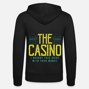 Casino The casino - Unisex Zip Hoodie