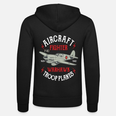 War Aircraft Warhawk Troop Plane Fighter Gift Flight - Unisex Zip Hoodie