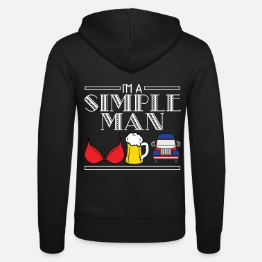 Man Underwear I'm A Simple Man Boobs Tits Bra Underwear Beer - Unisex Zip Hoodie