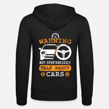 Motor Racing skjorta Warning May spontant prata - Zip hoodie unisex