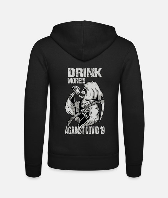 Influenza Hoodies & Sweatshirts - Drink more against Covid 19 - Unisex Zip Hoodie black