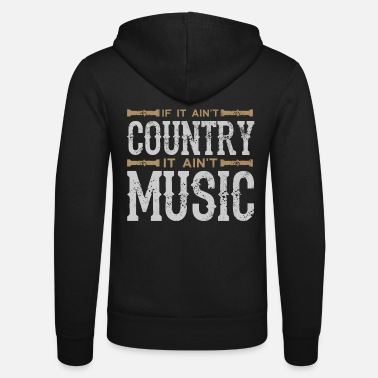 Country Country music - Unisex Zip Hoodie