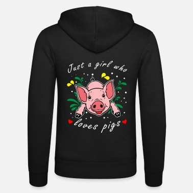 Pigs Just a girl who loves pigs - Unisex Zip Hoodie