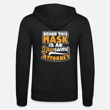 Trial Attorney Mask Lawesome Attorney Gift - Unisex Zip Hoodie