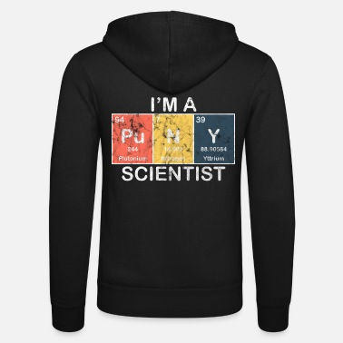 Scientist Science - I'm a scientist - Unisex Zip Hoodie
