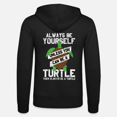 Turtle Be turtle | turtle - Unisex Hooded Jacket by Bella + Canvas
