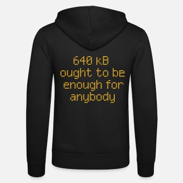 Geek 640 kb for anybody - Chaqueta con capucha unisex